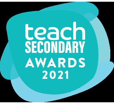 Teach Secondary Awards 2021